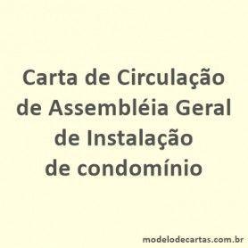 Circulação de Assembléia Geral de Instalação de condomínio